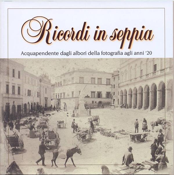 Copertina del libro fotografico Ricordi in Seppia